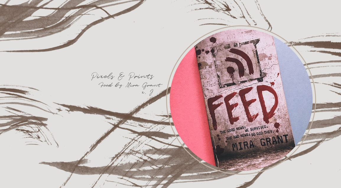 Feed By MiraGrant