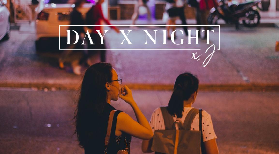 DAY X NIGHT