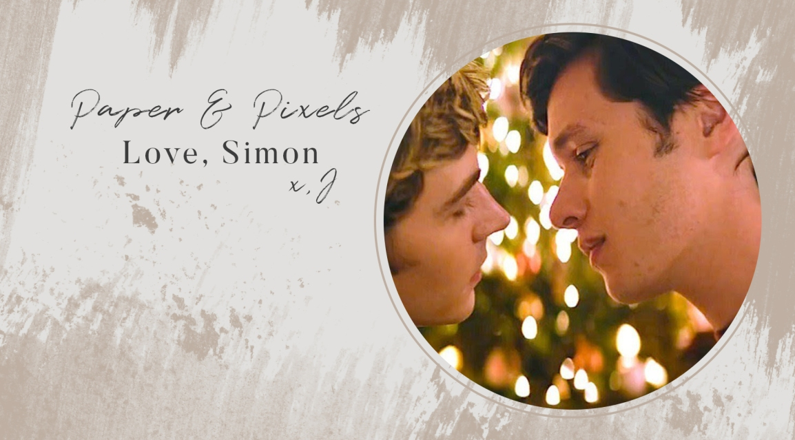 Why 'Love, Simon' Was Beautiful